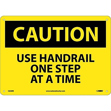 Caution, Use Handrail One Step At A Time, 10X14, Rigid Plastic