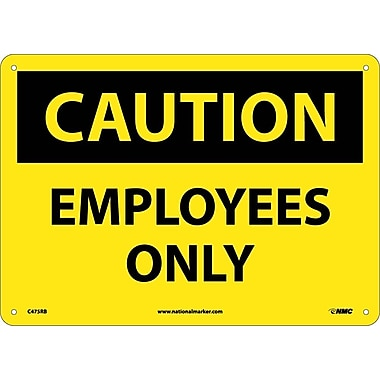 Caution, Employees Only, 10X14, Rigid Plastic