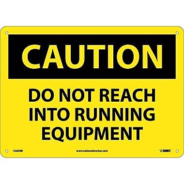 Caution, Do Not Reach Into Running Equipment, 10