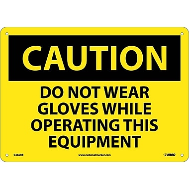 Caution, Do Not Wear Gloves While Operating This Equipment, 10