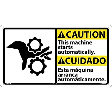 Caution, This Machine Starts Automatically (Bilingual W/Graphic), 10X18, Rigid Plastic