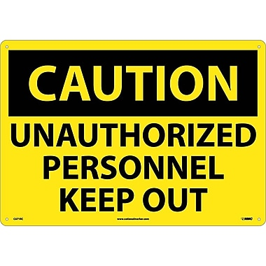 Caution, Unauthorized Personnel Keep Out, 14X20, Rigid Plastic