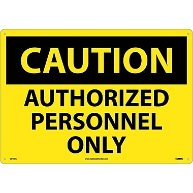 Caution, Authorized Personnel Only, 14X20, Rigid Plastic