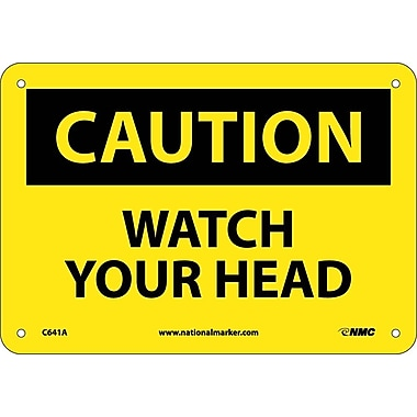 Caution. Watch Your Head. 7X10, .040 Aluminum