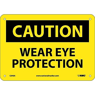 Caution, Wear Eye Protection, 7X10, .040 Aluminum