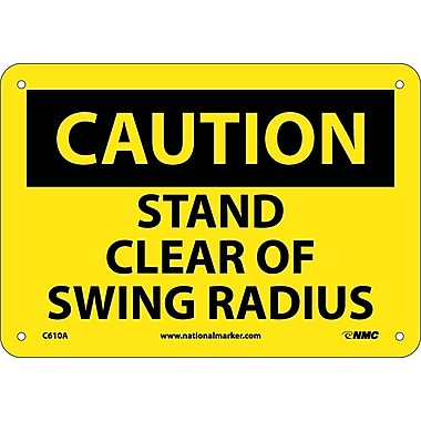 Caution, Stand Clear Of Swing Radius, 7