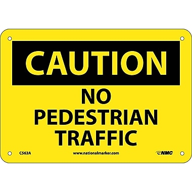 Caution, No Pedestrian Traffic, 7X10, .040 Aluminum