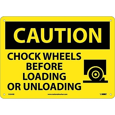 Caution, Chock Wheels Before Loading Or Unloading, Graphic, 10X14, .040 Aluminum