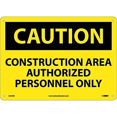 Caution, Construction Area Authorized Personnel Only, 10X14, .040 Aluminum