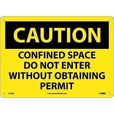 Caution, Confined Space Do Not Enter Without Obtaining Permit, 10X14, .040 Aluminum