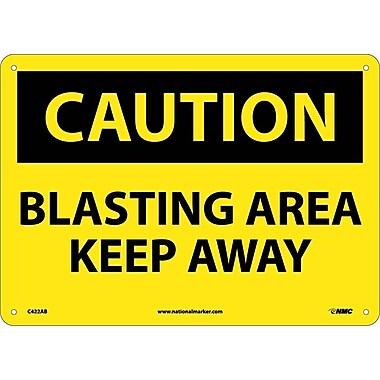 Caution, Blasting Area Keep Away, 10X14, .040 Aluminum