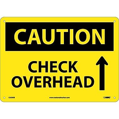 Caution, Check Overhead, Up Arrow, Graphic, 10X14, .040 Aluminum