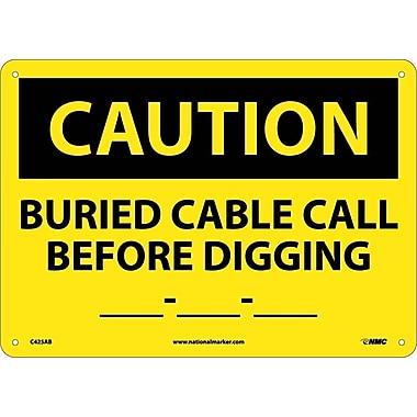 Caution, Buried Cable Call Before Digging __-__-__, 10X14, .040 Aluminum