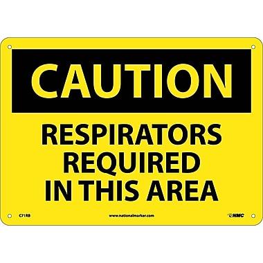 Caution, Respirators Required In This Area, 10X14, Rigid Plastic