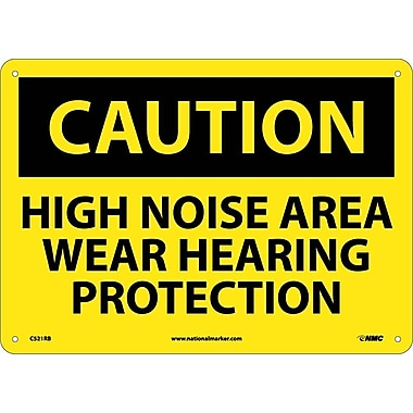 Caution, High Noise Area Wear Hearing Protection, 10