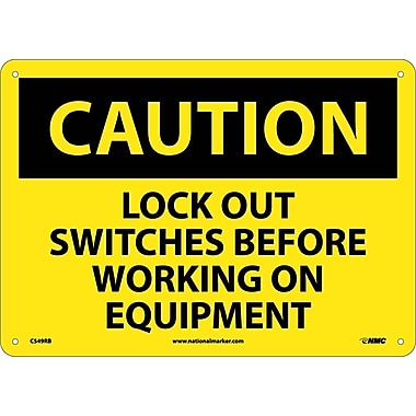 Caution, Lock Out Switches Before Working On Equipment, 10X14, Rigid Plastic