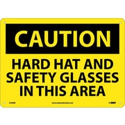 Caution, Hard Hat And Safety Glasses In This Area, 10X14, Rigid Plastic