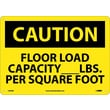 Caution, Floor Load Capacity__Lbs. Per Square Foot, 10X14, Rigid Plastic