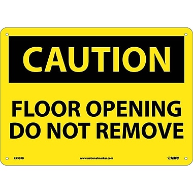 Caution, Floor Opening Do Not Remove, 10X14, Rigid Plastic