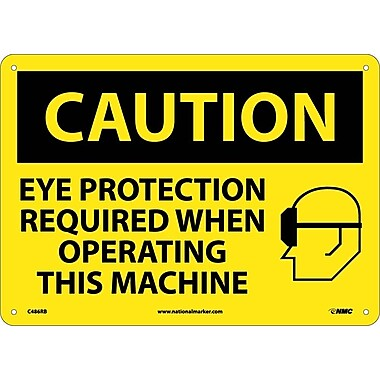 Caution, Eye Protection Required When Operating This Machine, Graphic, 10X14, Rigid Plastic