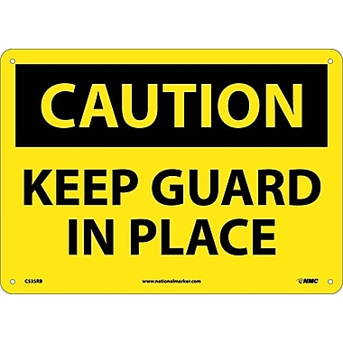 Caution, Keep Guard In Place, 10X14, Rigid Plastic