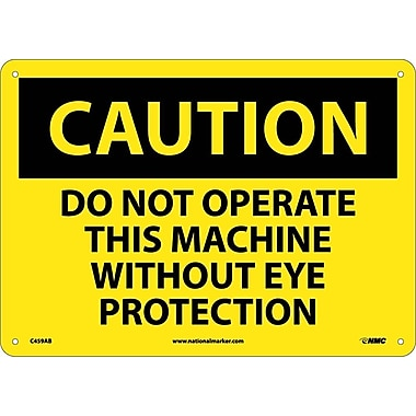 Caution, Do Not Operate This Machine Without Eye Protection, 10