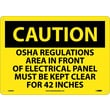 Caution, Osha Regulations Area In Front Or Electrical Panel Must Be Kept Clear For 42 Inches
