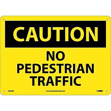 Caution, No Pedestrian Traffic, 10X14, .040 Aluminum
