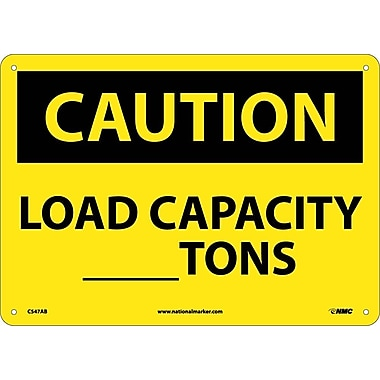 Caution, Load Capacity__Tons, 10X14, .040 Aluminum