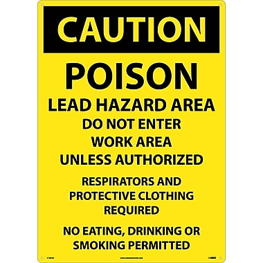 Caution, Poison Lead Hazard Area Do Not Enter Work Area. . ., 20X28, .040 Aluminum