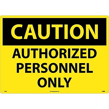 Caution, Authorized Personnel Only, 20X28, Rigid Plastic
