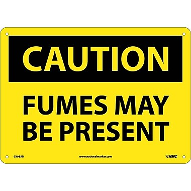Caution, Fumes Maybe Present, 10X14, .040 Aluminum