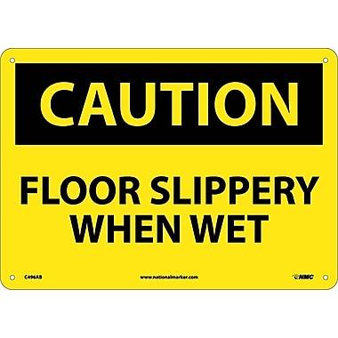 Caution, Floor Slippery When Wet, 10X14, .040 Aluminum