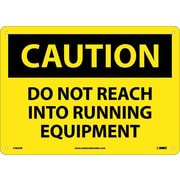 Caution, Do Not Reach Into Running Equipment, 10X14, .040 Aluminum