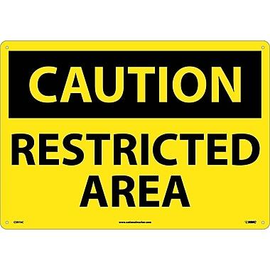 Caution, Restricted Area, 14X20, .040 Aluminum
