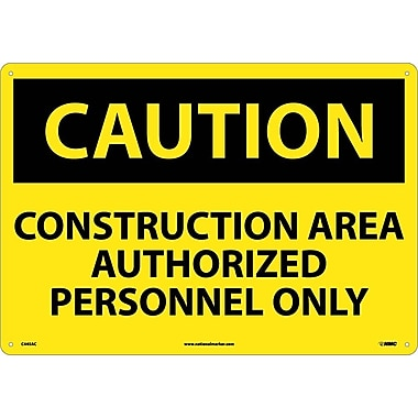 Caution, Construction Area Authorized Personnel Only, 14