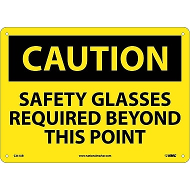 Caution, Safety Glasses Required Beyond This Point, 10X14, .040 Aluminum
