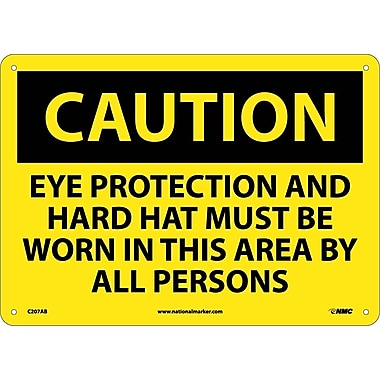 Caution, Eye Protection And Hard Hat Must Be Worn, 10X14, .040 Aluminum