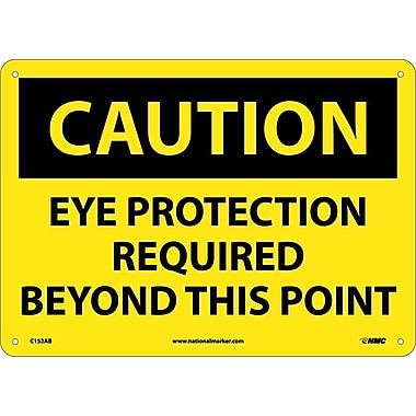 Caution, Eye Protection Required Beyond This Point, 10X14, .040 Aluminum