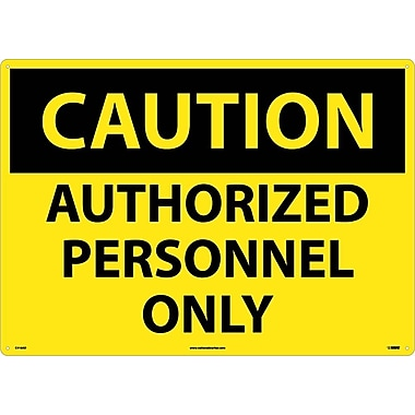 Caution, Authorized Personnel Only, 20