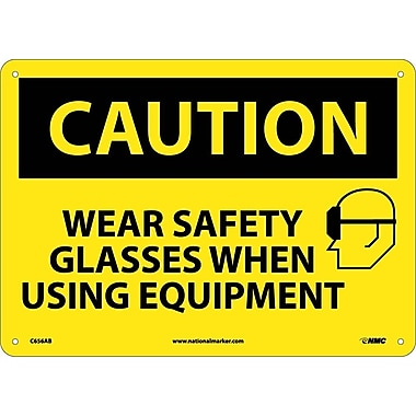 Caution, Wear Safety Glasses When Using Equipment, Graphic, 10X14, .040 Aluminum