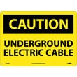 Caution, Underground Electric Cable, 10X14, .040 Aluminum