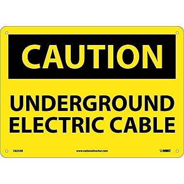 Caution, Underground Electric Cable, 10X14, .040 Aluminum