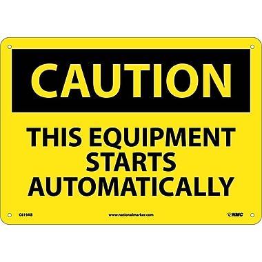 Caution, This Equipment Starts Automatically, 10X14, .040 Aluminum