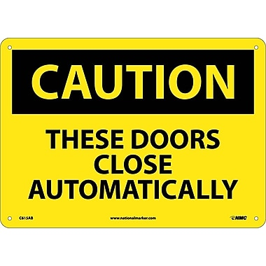 Caution, These Doors Close Automatically, 10X14, .040 Aluminum