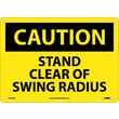 Caution, Stand Clear Of Swing Radius, 10X14, .040 Aluminum