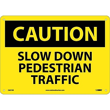 Caution, Slow Down Pedestrian Traffic, 10X14, .040 Aluminum