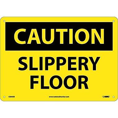 Caution, Slippery Floor, 10X14, .040 Aluminum