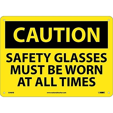 Caution, Safety Glasses Must Be Worn At All Times, 10