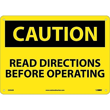 Caution, Read Directions Before Operating, 10X14, .040 Aluminum